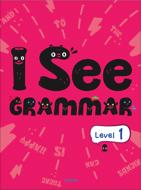 초등학생을 위한 신개념 영문법 I See Grammar